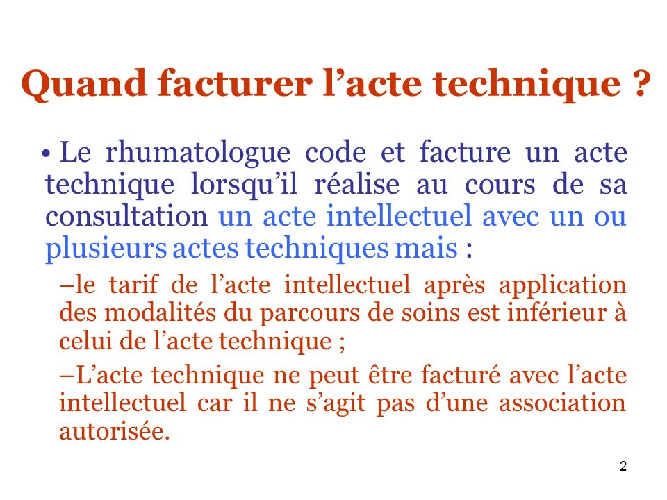 Quand facturer l'acte technique