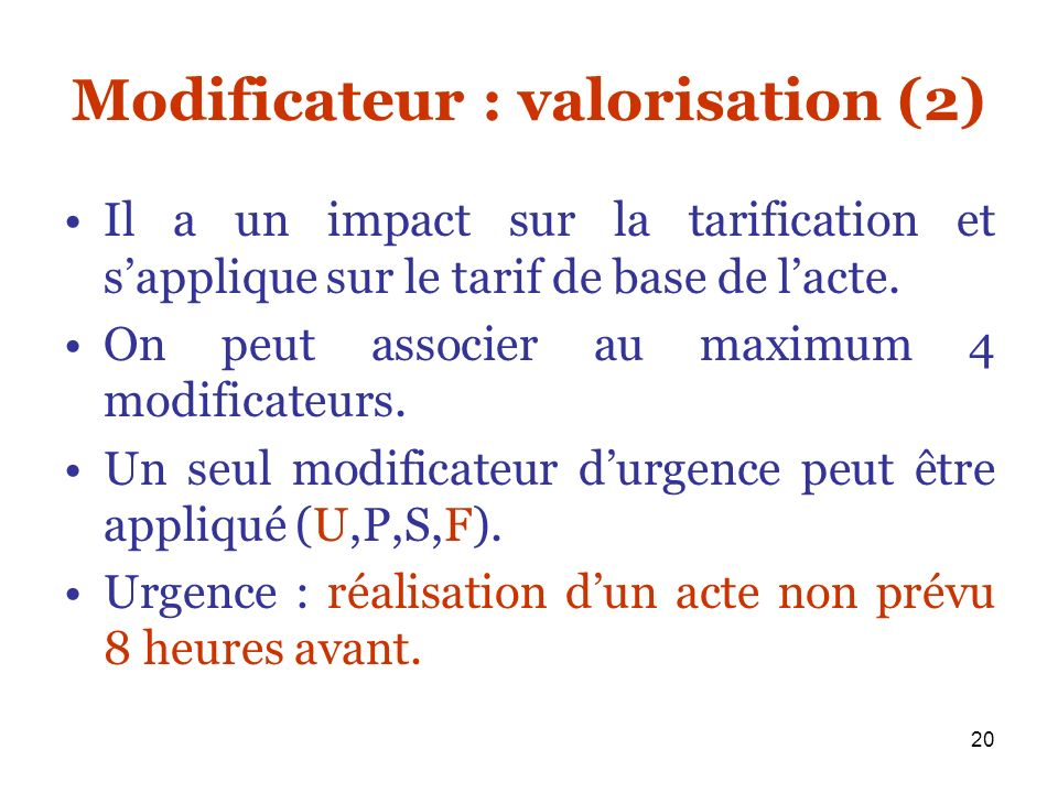 Modificateur : valorisation (2)