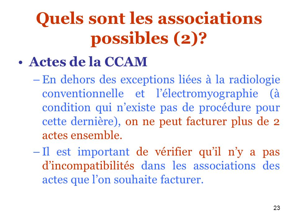 Quels sont les associations possibles (2)