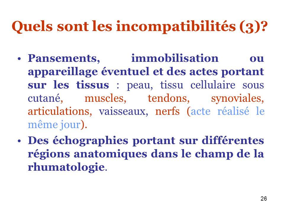 Quels sont les incompatibilités (3)