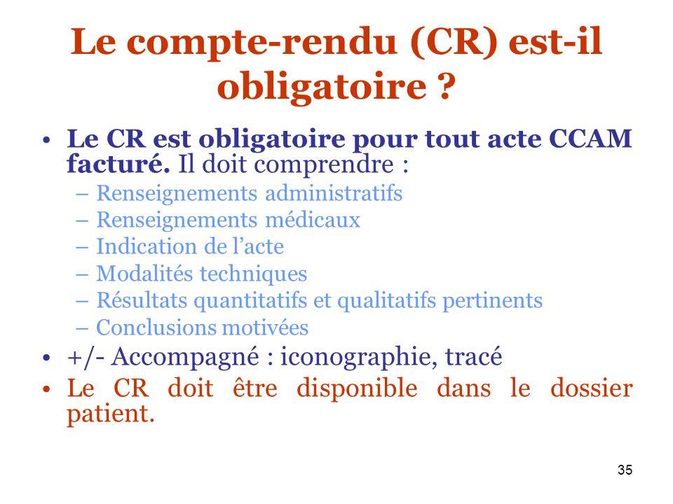 Le compte-rendu (CR) est-il obligatoire