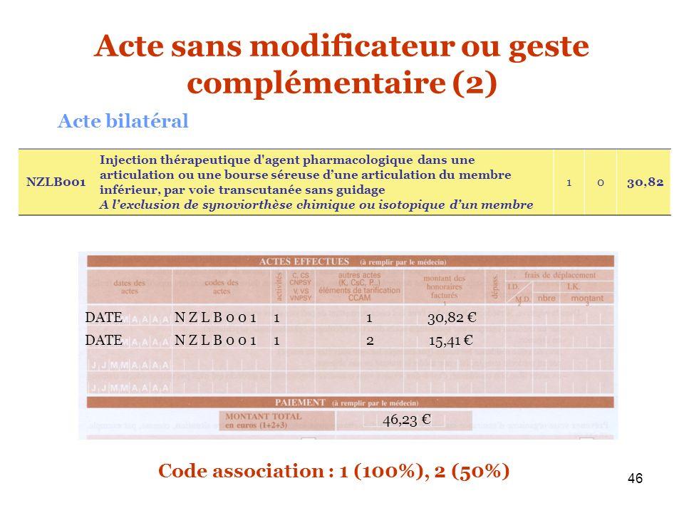 Acte sans modificateur ou geste complémentaire (2)