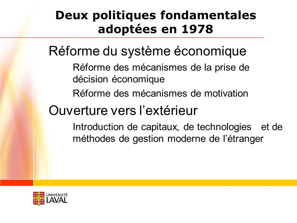 Deux politiques fondamentales adoptées en 1978