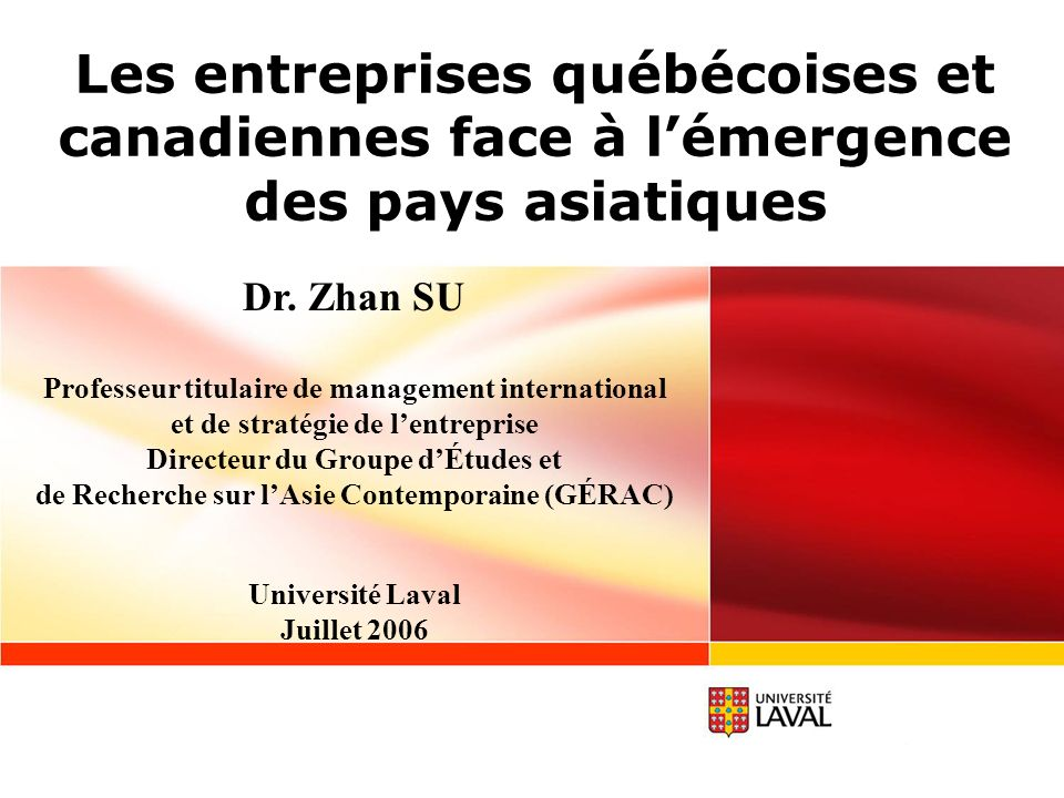 Les entreprises québécoises et canadiennes face à l'émergence des pays asiatiques