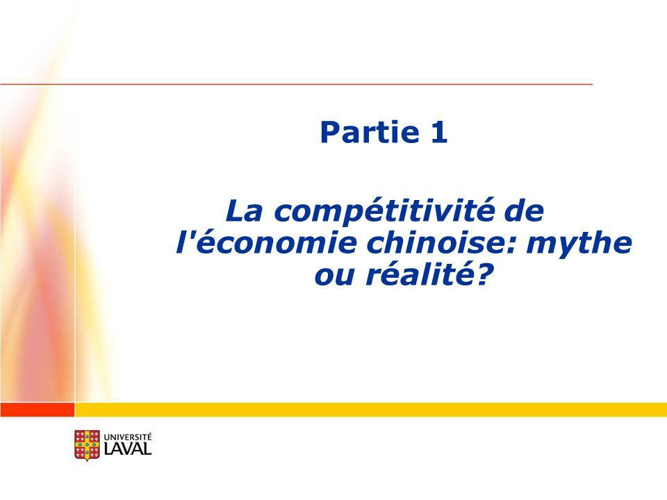La compétitivité de l économie chinoise: mythe ou réalité