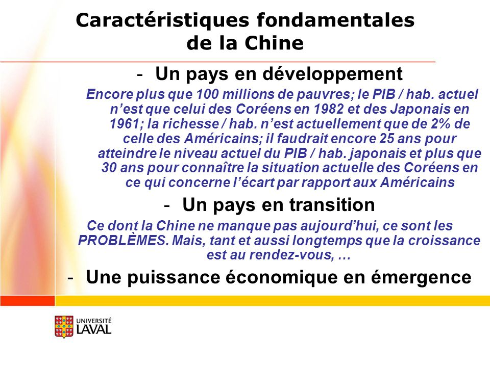 Caractéristiques fondamentales de la Chine