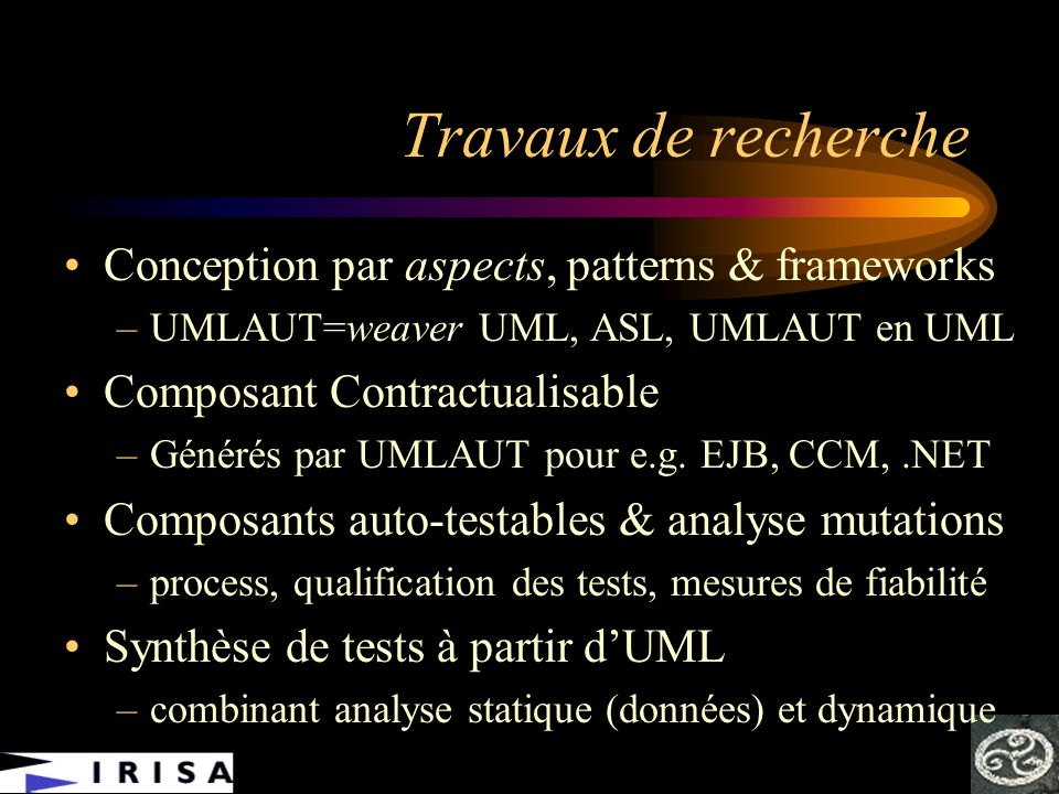 Travaux de recherche Conception par aspects, patterns & frameworks