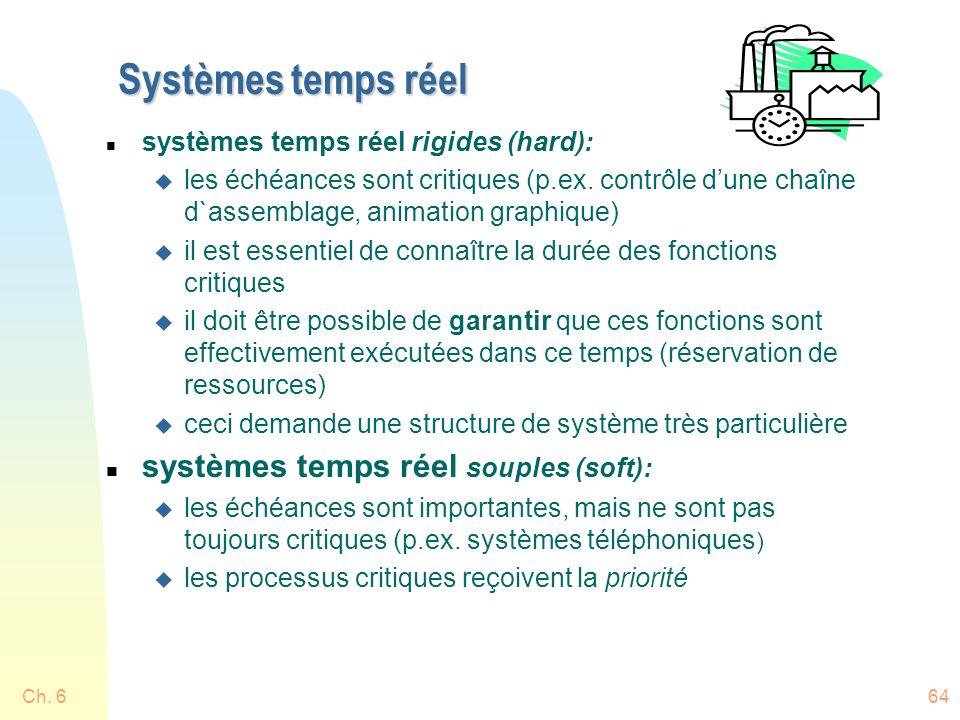 Systèmes temps réel systèmes temps réel souples (soft):