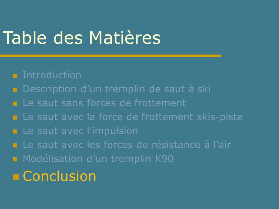 Table des Matières Conclusion Introduction