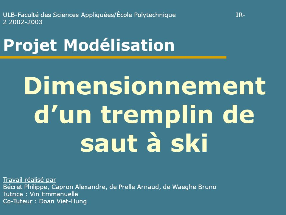 Dimensionnement d'un tremplin de saut à ski