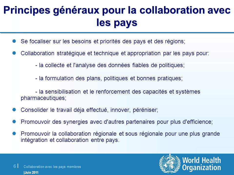 Principes généraux pour la collaboration avec les pays
