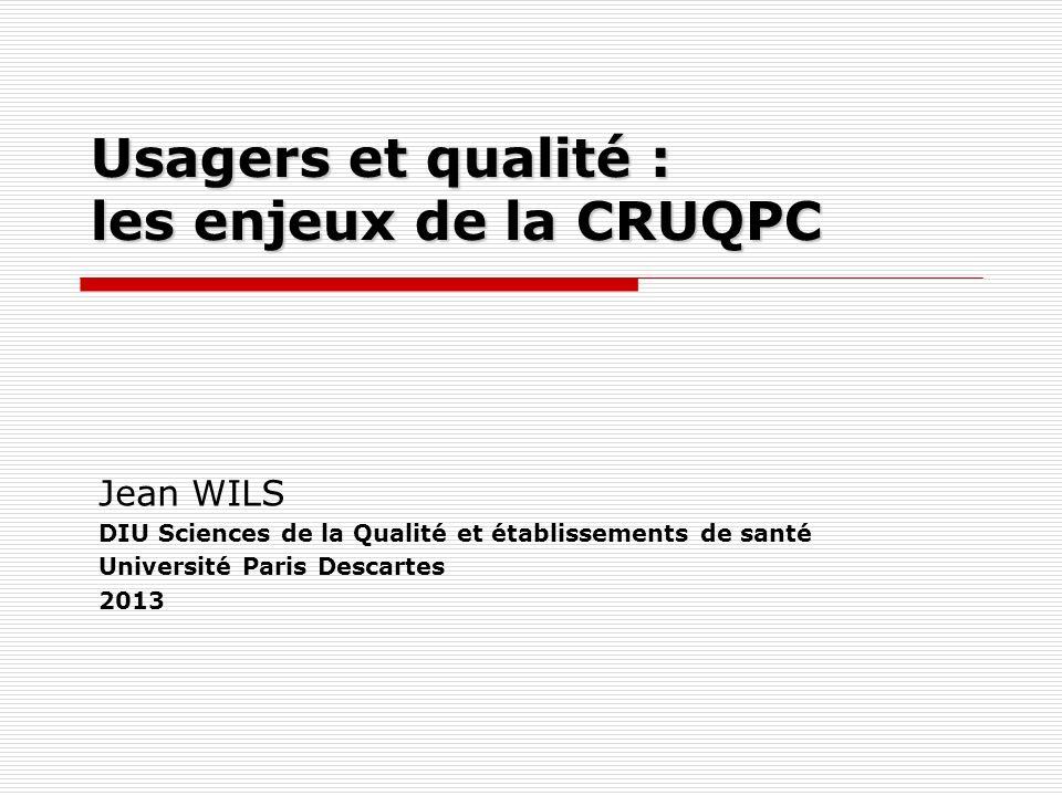 Usagers et qualité : les enjeux de la CRUQPC
