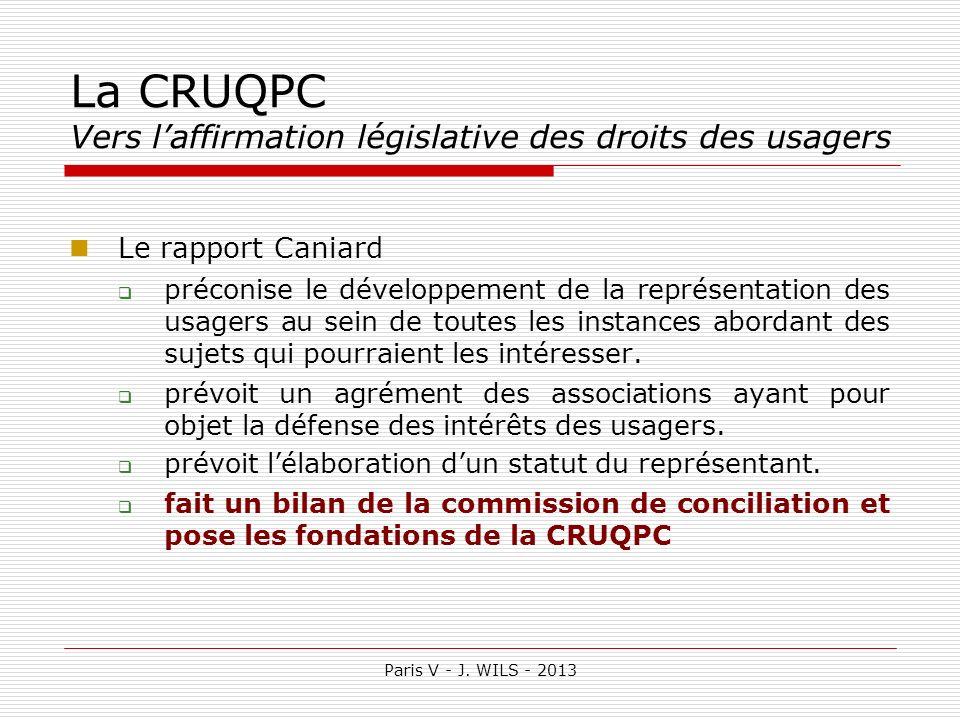 La CRUQPC Vers l'affirmation législative des droits des usagers