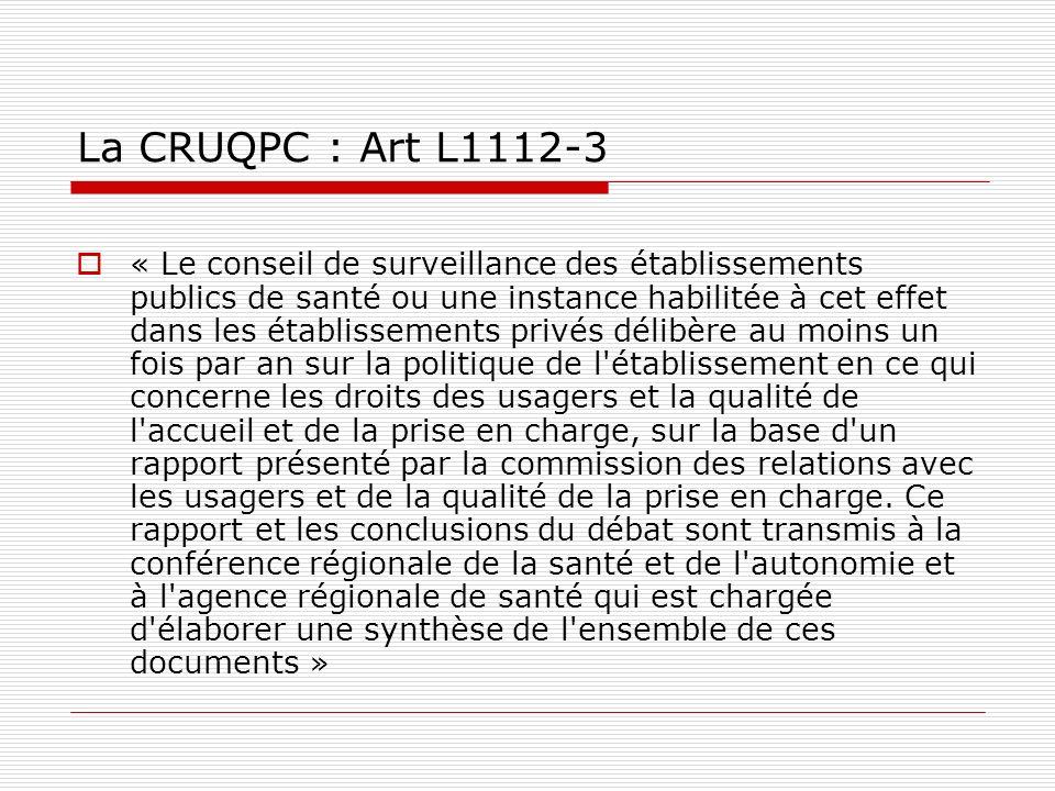 La CRUQPC : Art L1112-3