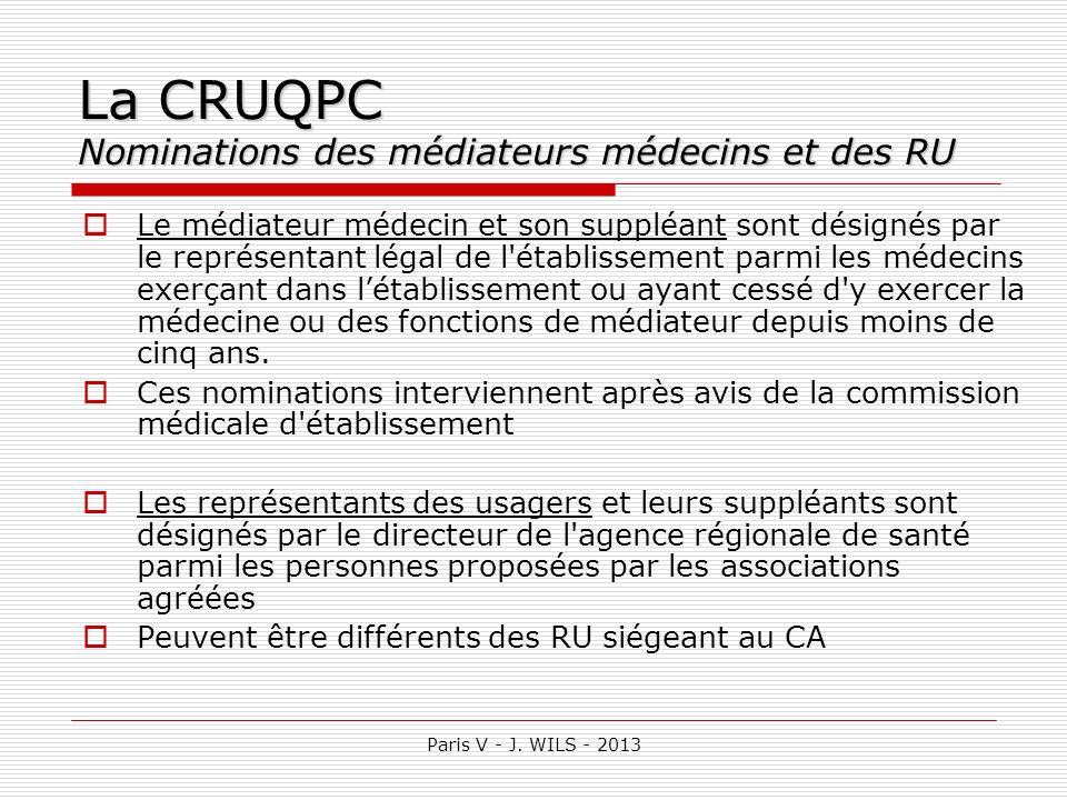 La CRUQPC Nominations des médiateurs médecins et des RU