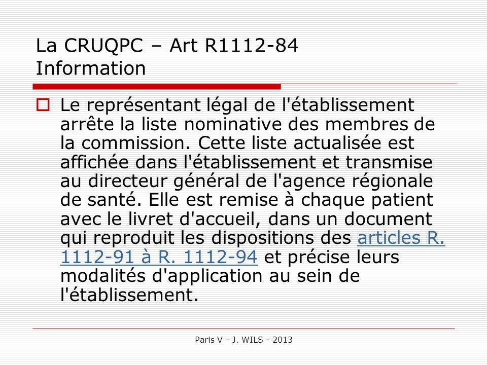 La CRUQPC – Art R1112-84 Information