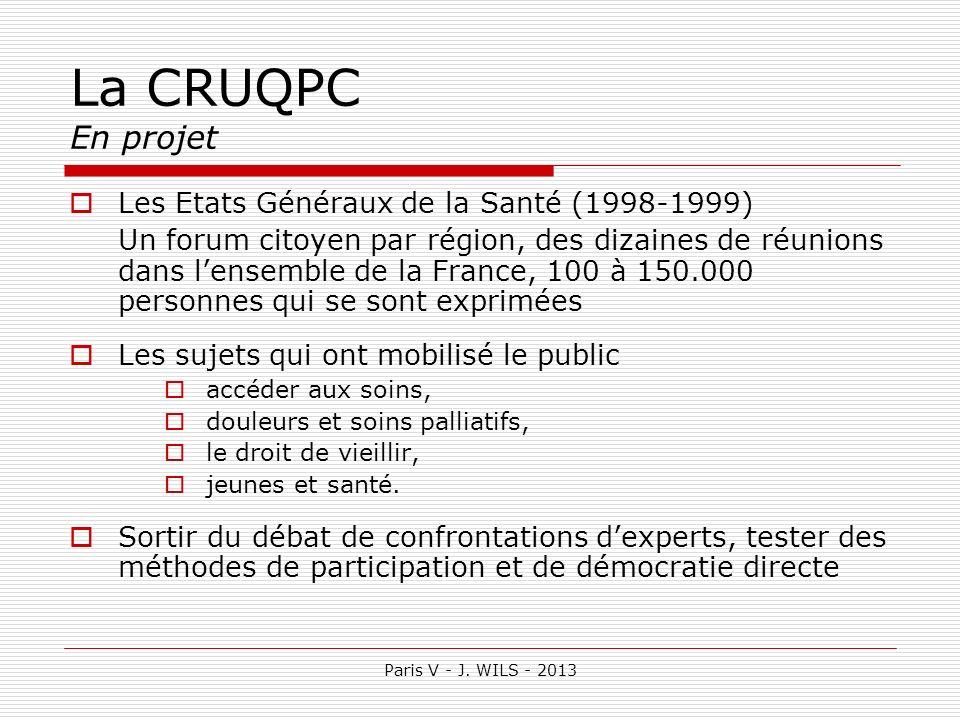La CRUQPC En projet Les Etats Généraux de la Santé (1998-1999)