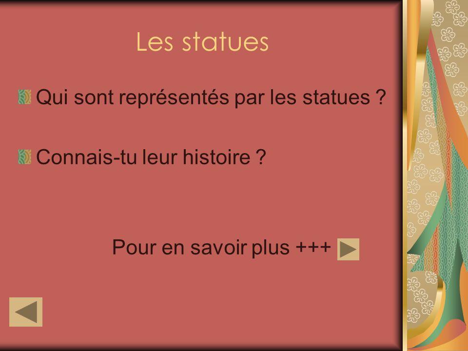 Les statues Qui sont représentés par les statues