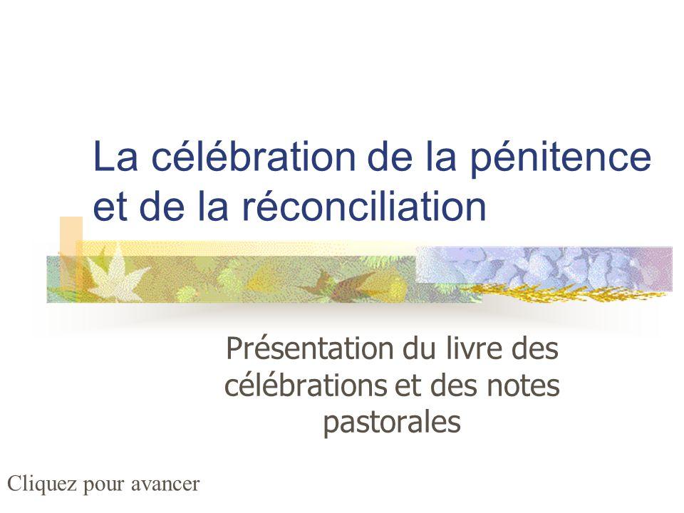 La célébration de la pénitence et de la réconciliation