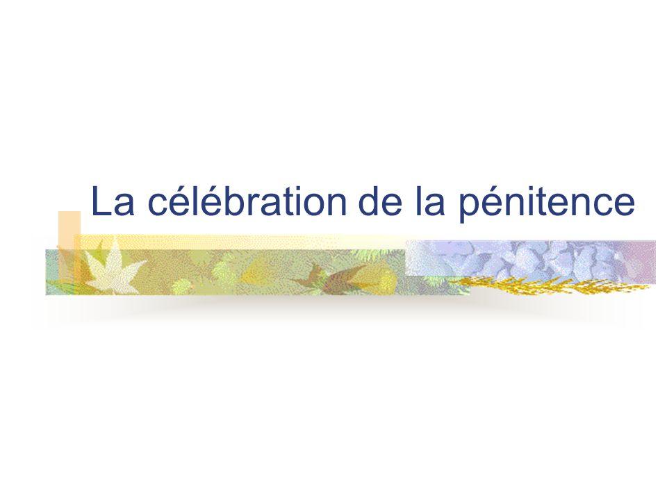 La célébration de la pénitence