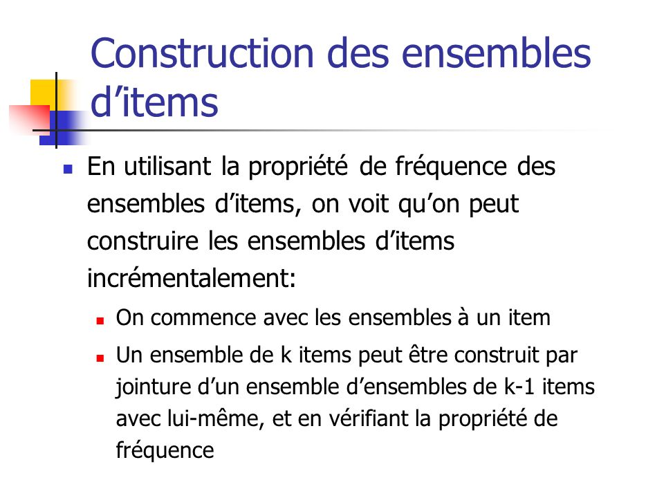 Construction des ensembles d'items
