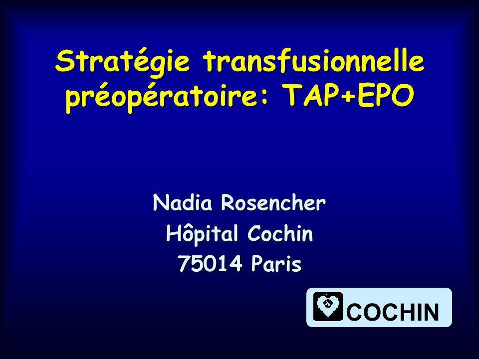 Stratégie transfusionnelle préopératoire: TAP+EPO