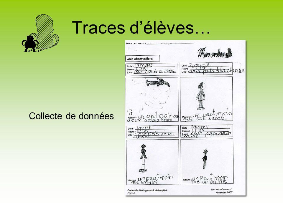 Traces d'élèves… Collecte de données