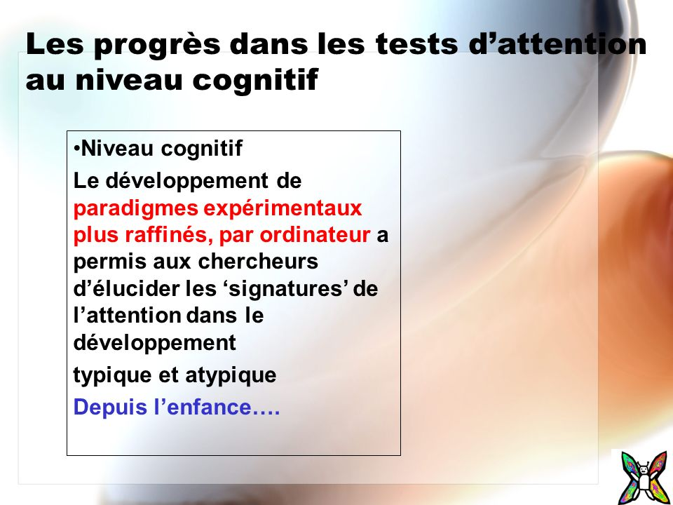 Les progrès dans les tests d'attention au niveau cognitif