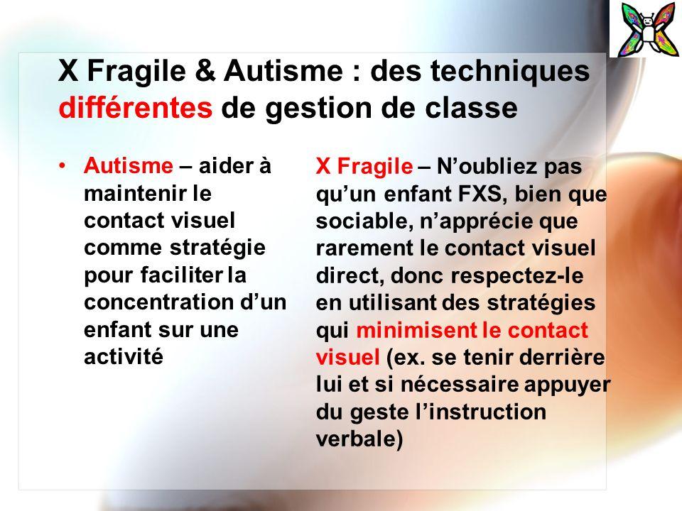 X Fragile & Autisme : des techniques différentes de gestion de classe