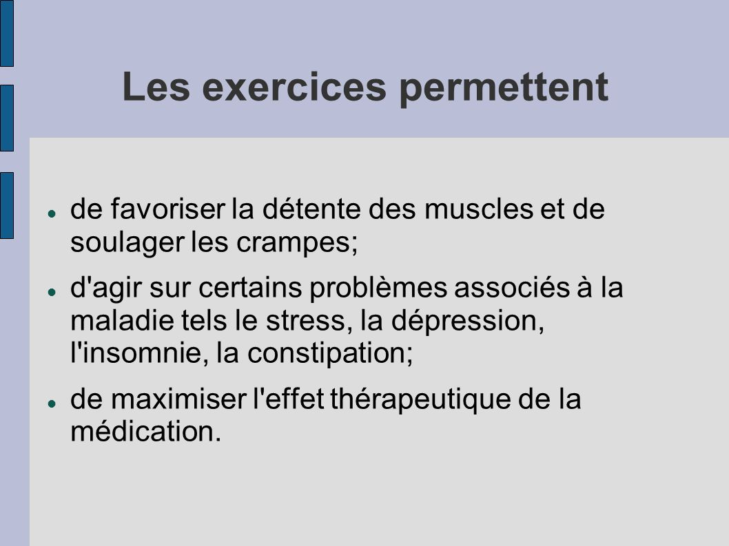 Les exercices permettent