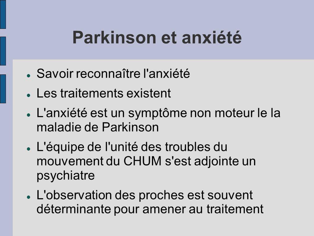 Parkinson et anxiété Savoir reconnaître l anxiété