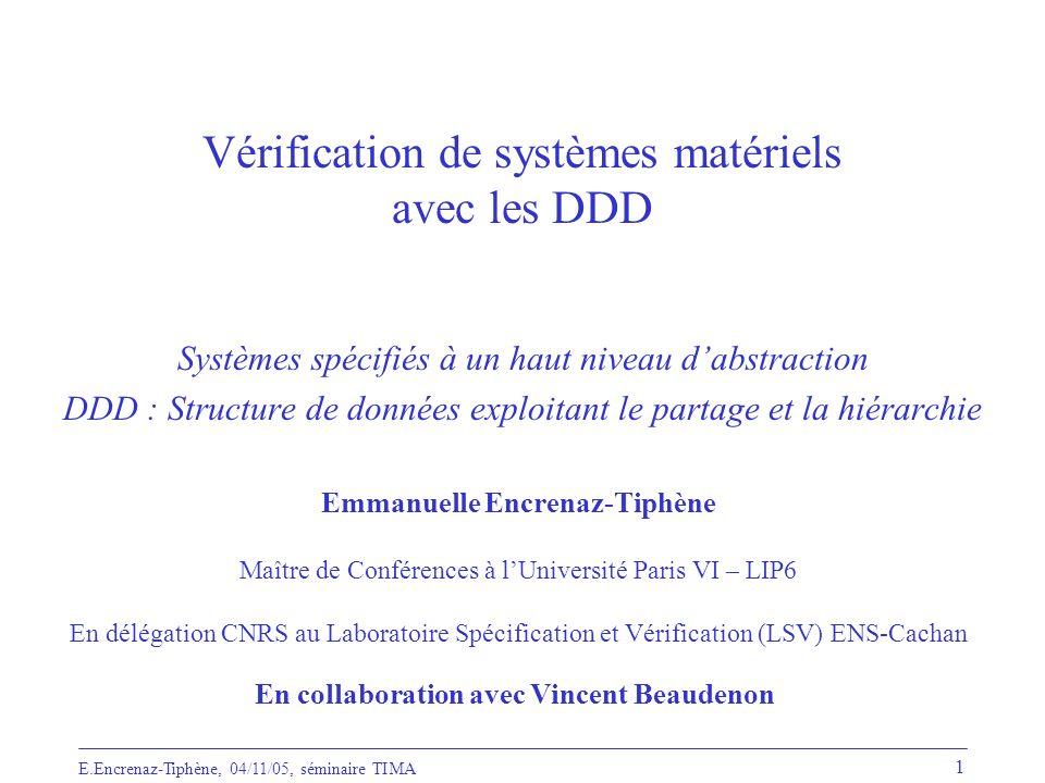 Vérification de systèmes matériels avec les DDD
