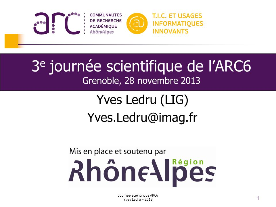 3e journée scientifique de l'ARC6 Grenoble, 28 novembre 2013