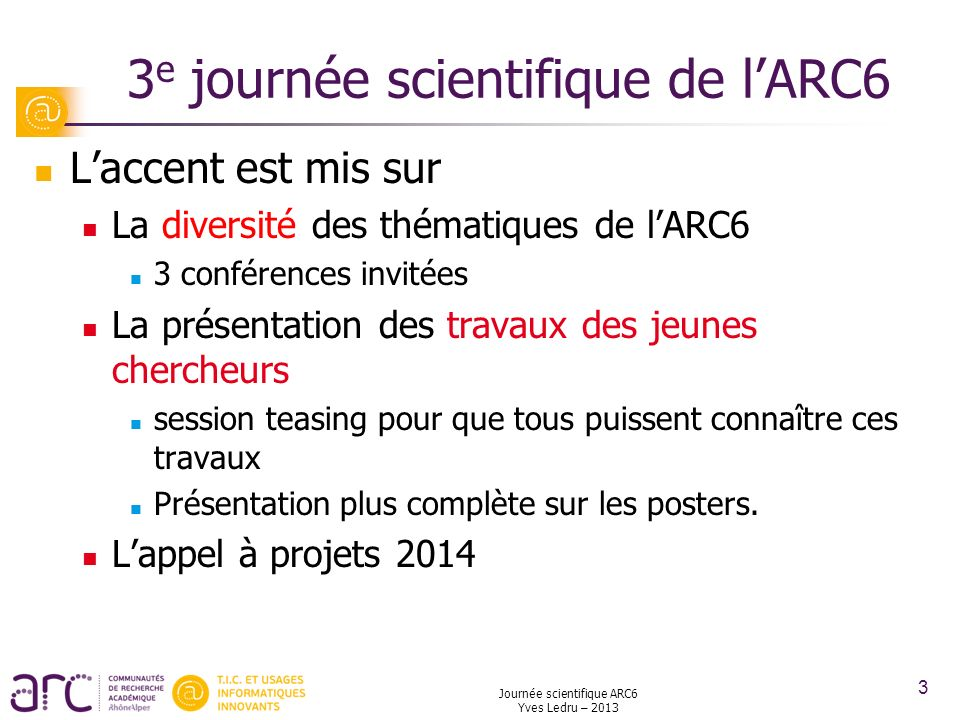 3e journée scientifique de l'ARC6