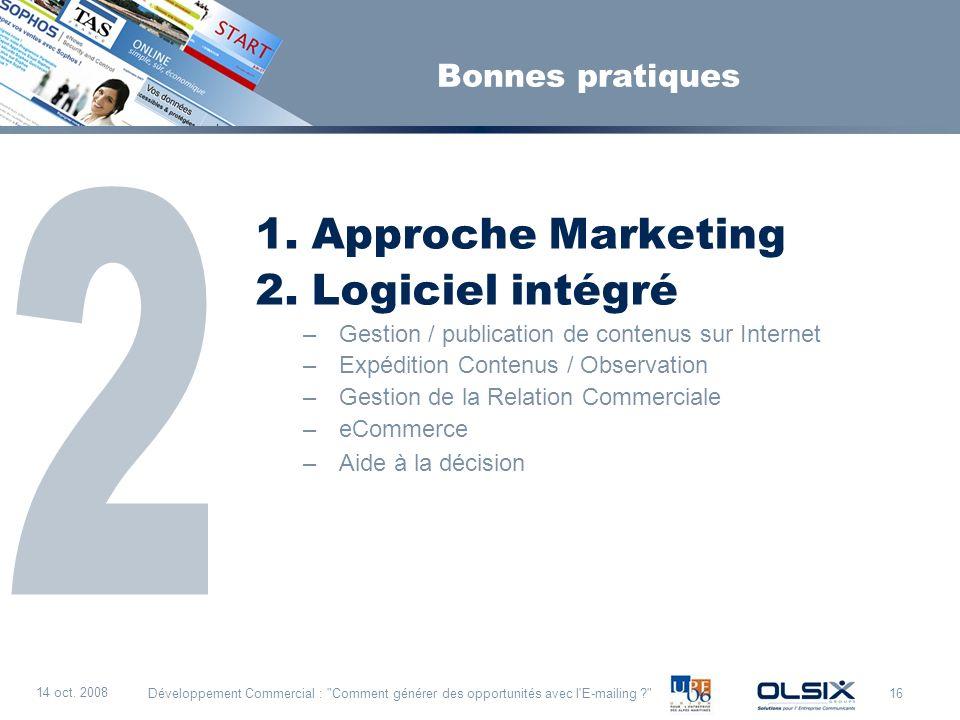 2 Approche Marketing Logiciel intégré Bonnes pratiques
