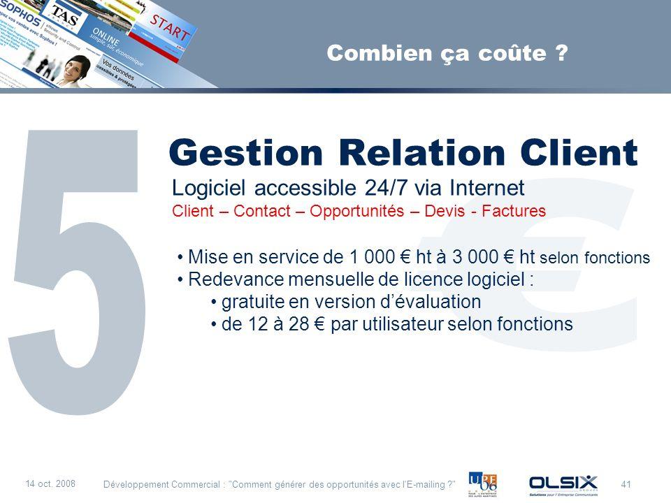 € Gestion Relation Client 5 Combien ça coûte