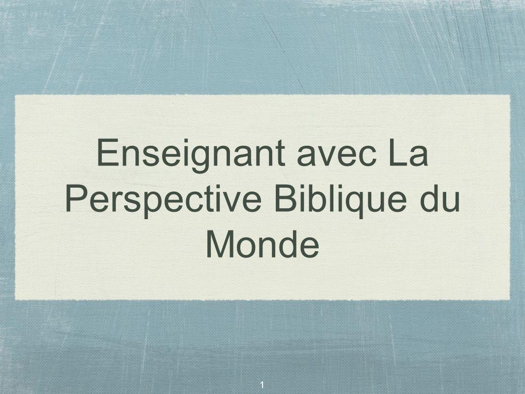 Enseignant avec La Perspective Biblique du Monde
