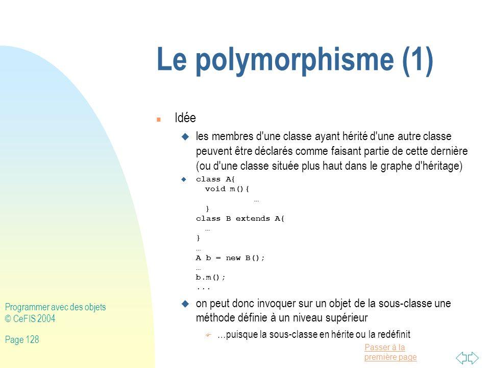 Le polymorphisme (1) Idée