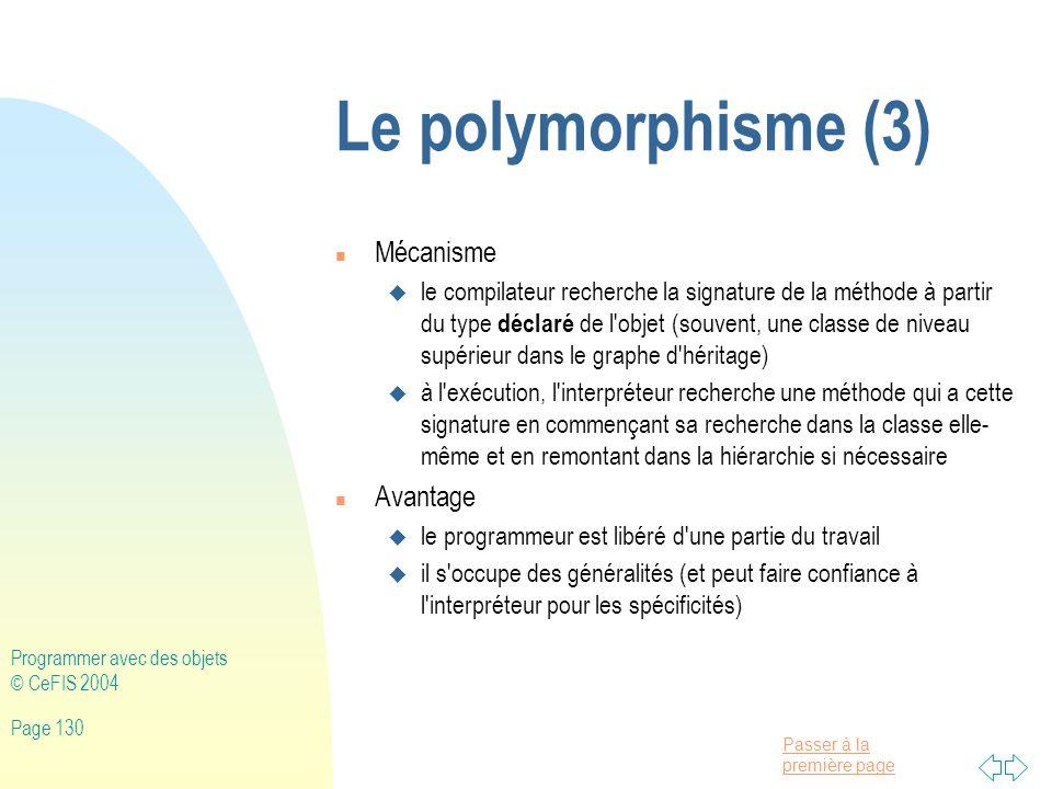Le polymorphisme (3) Mécanisme Avantage