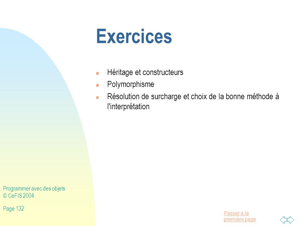 Exercices Héritage et constructeurs Polymorphisme