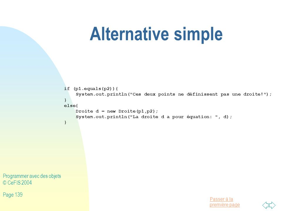 Alternative simple Programmer avec des objets © CeFIS 2004