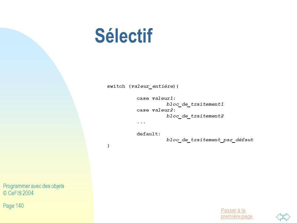 Sélectif Programmer avec des objets © CeFIS 2004