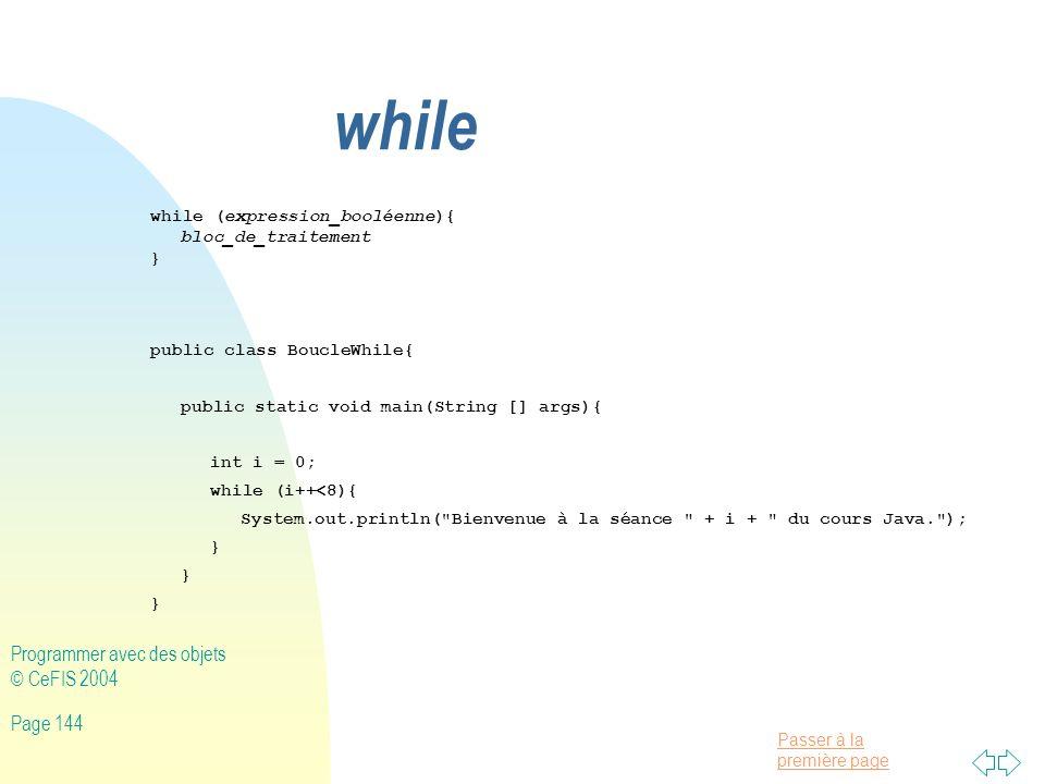 while Programmer avec des objets © CeFIS 2004