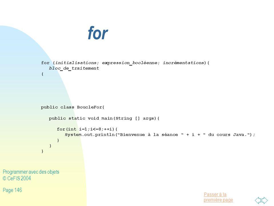 for Programmer avec des objets © CeFIS 2004