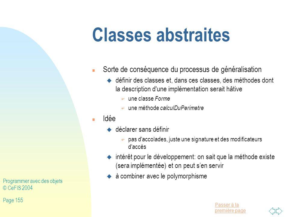 Classes abstraites Sorte de conséquence du processus de généralisation