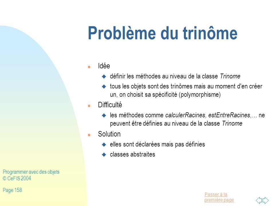 Problème du trinôme Idée Difficulté Solution