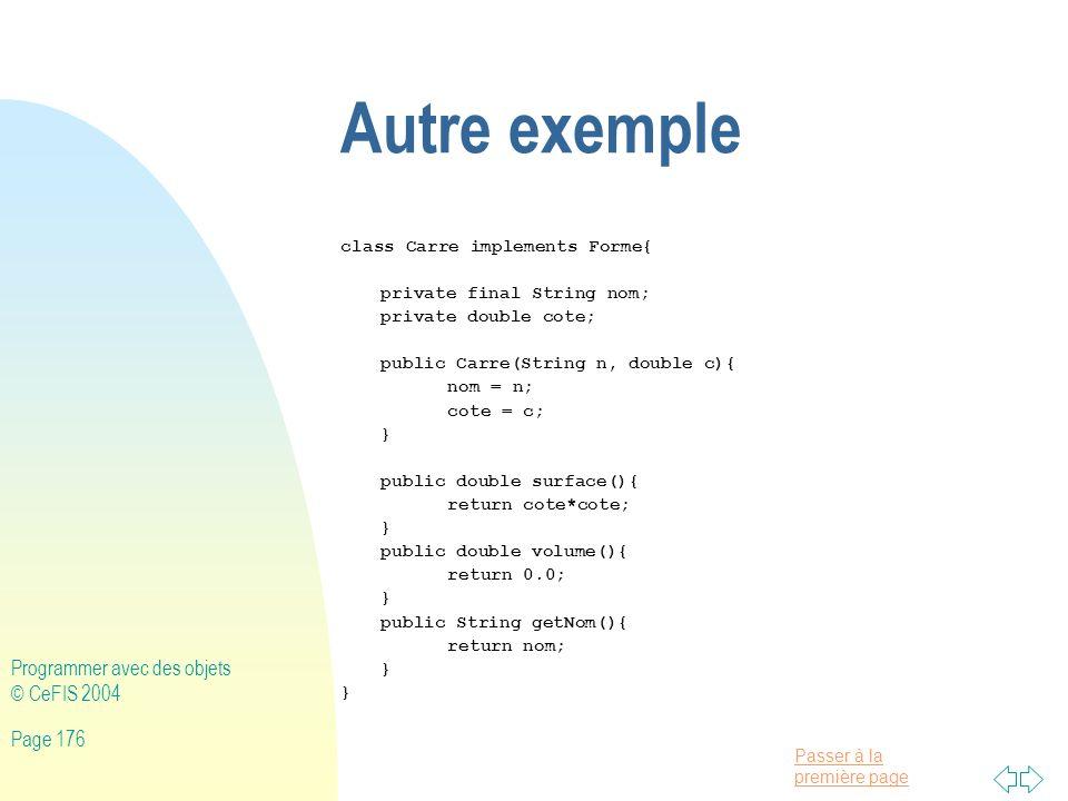 Autre exemple Programmer avec des objets © CeFIS 2004