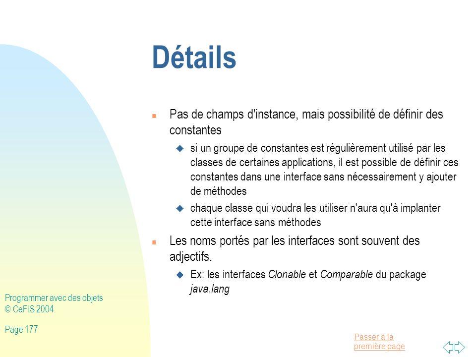 Détails Pas de champs d instance, mais possibilité de définir des constantes.