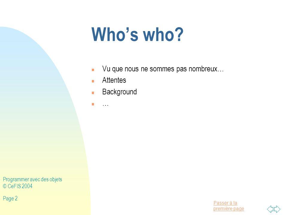 Who's who Vu que nous ne sommes pas nombreux… Attentes Background …