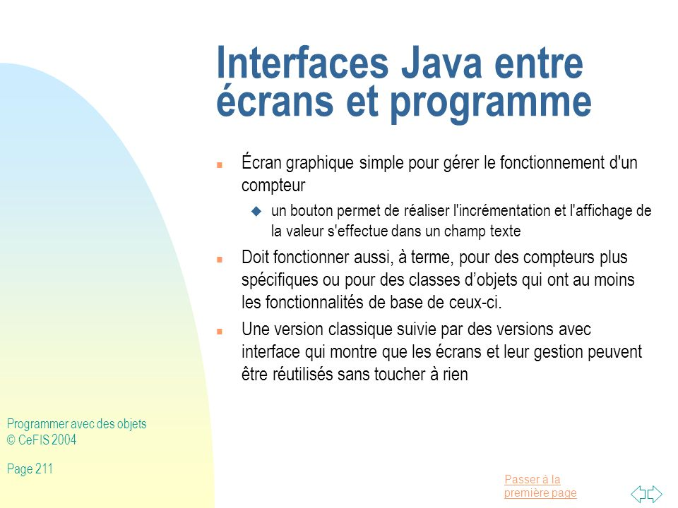 Interfaces Java entre écrans et programme